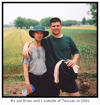 Brian and I outside of Taiyuan in 2001