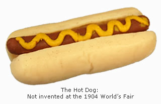 The Hot Dog: Not a World's Fair Creation