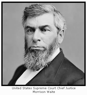 Chief Justice Morrison Waite